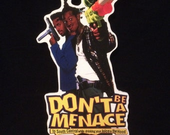 Don't Be A Menace Standup