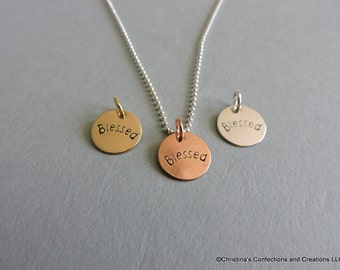 Hand Stamped Blessed charm or build your own Necklace (#1660)