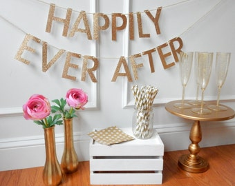 Happily Ever After Banner - Wedding Banner - Bridal Shower Banner - Glitter Wedding Decor - Wedding Sign - Sweetheart Table