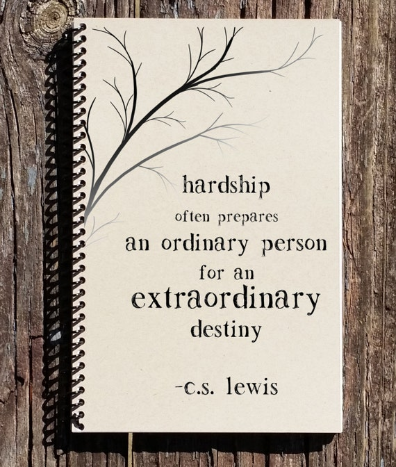 Cs Lewis Quotes New Beginning: CS Lewis Quote CS Lewis Hardship Quote Hardships Prepare
