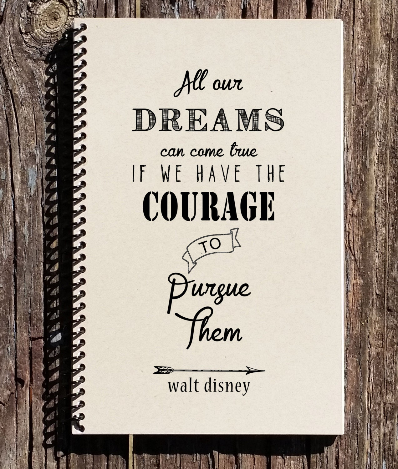 Disney Quotes: Walt Disney Quote Disney Notebook All Our Dreams Can Come