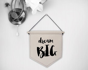 Hanging canvas wall banner-dream BIG
