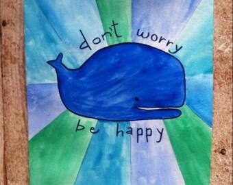 Nautical Nursery Art - Blue Whale - Dont worry be happy - ocean theme - beach art - beach house decor