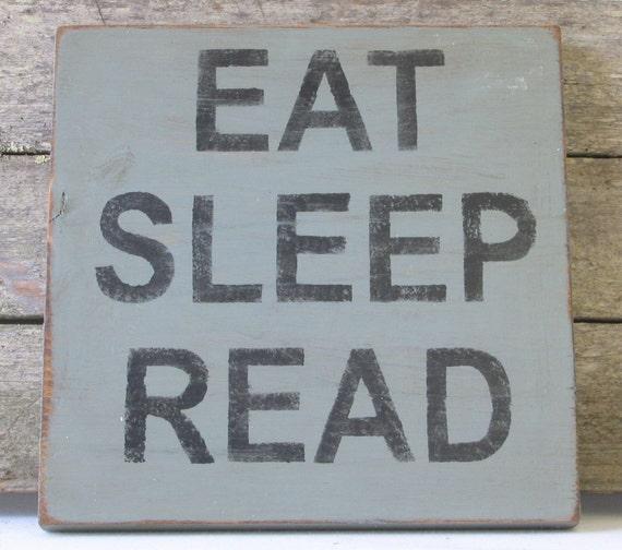 Eat Sleep Read Wooden Sign