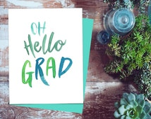 Oh Hello Grad Printable Card for Grad, Green and Blue printable Graduation Day Card Art, A2 Size Card, A7 Card Printable 5x7 Graduation Card