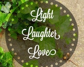Light Laughter Love