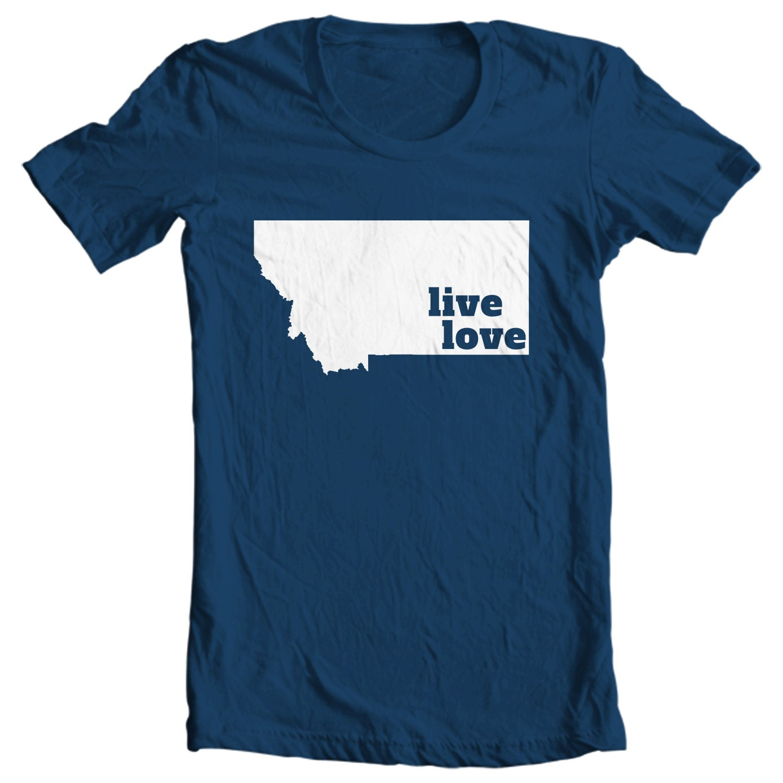Montana T-shirt - Live Love Montana - My State Montana T-shirt