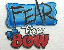 Fear The Bow Airbrushed tshirt
