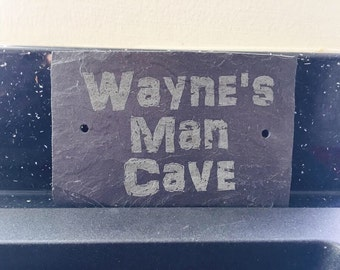 Man cave sign personalised engraved slate sign outdoor shed garage mens sign Father's Day