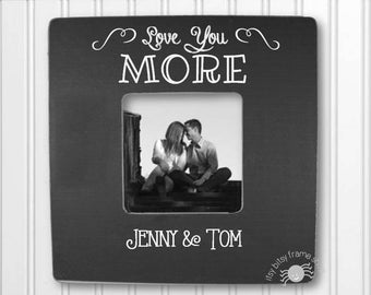 Anniversary Gift Wedding Gift Wedding Personalized Frame Love You More