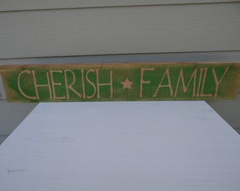 Cherish Family Ruff Cut Wood Sign
