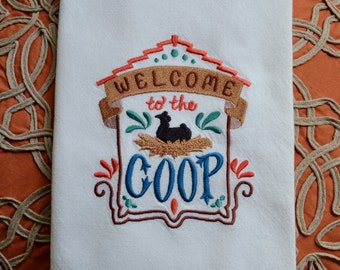 Embroidered Towel, Welcome to the Coop, Shipping Included!