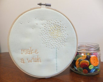 Make a Wish (Dandelion Art) - Embroidery Hoop Art