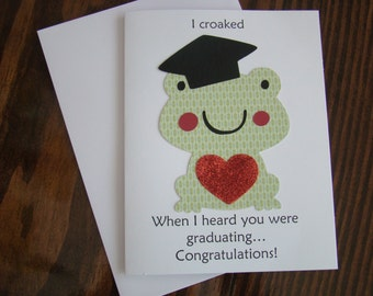 I croaked Graduation Card