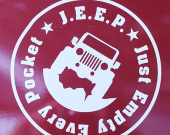 JEEP Just Empty Every Pocket Decal