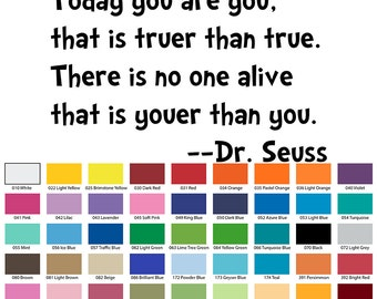Today You Are You That Is Truer Than True Dr Seuss Wall Quote
