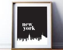 Printable Art Digital Print New York Poster New York Wall Art Travel Inspirational Big Apple NYC Black and White Digital Downloa