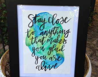 Stay Close Print