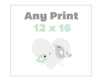 Any 12 x 16 Poster from the Shop - Alternate Print Sizes