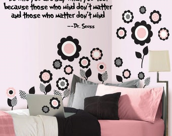 """Be who you are say what you feel, Dr. Seuss Decal, Vinyl Decal Children Wall Art Decor Sticker Free US Shipping  Black or White 11"""" X 21"""""""