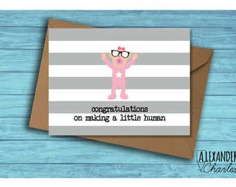 Congratulations on making a Little Human card, blank inside, cute, new baby, Baby Girl