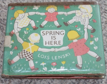 Vintage Spring Is Here by Lois Lenski Hard-cover Book