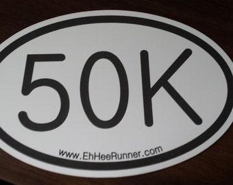 Runner 50K 50 K Car Magnet, you did it! Show it!