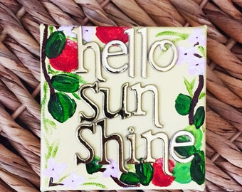 Hello Sunshine Mini - Acrylic Canvas Quote