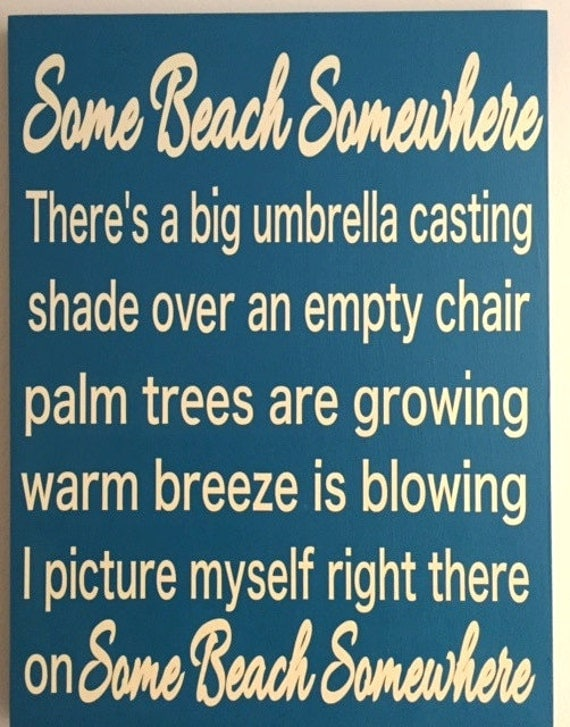 Sign Some Beach Somewhere Wood Sign 16 X20 Caribbean Blue