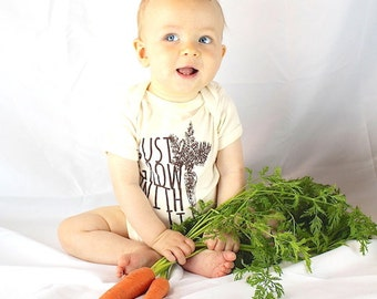Just Grow With It ~ Organic Cotton Onesie ~ 6 months
