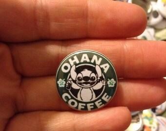 "Stitch Ohana Coffee Pin Button 1"""