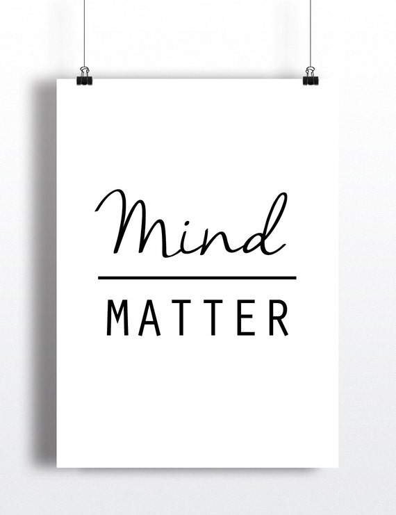 Mind Over Malls Or Does Academia Hate Fashion: Items Similar To Mind Over Matter Wall Art Print