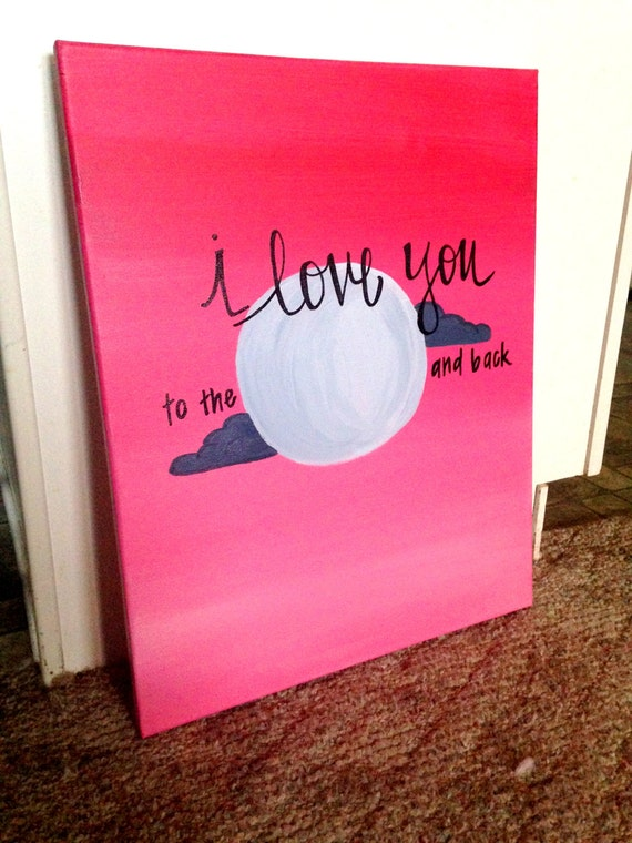 I Love You To The Moon And Back canvas painting - photo#4