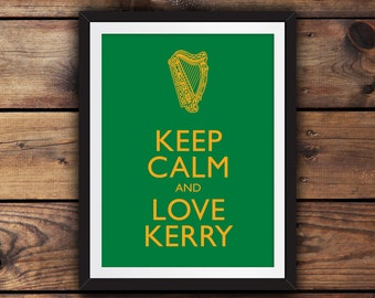 Keep Calm and Love Kerry