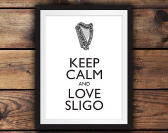 Keep Calm and Love Sligo
