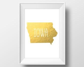 Iowa State Gold Foil Printable Art, Iowa Print, Iowa Art, Modern Art,