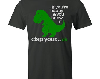 T-Rex 'If You're Happy & Your Know It Clap Your Oh...' Dinos