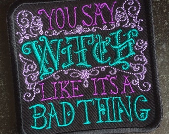 Witch Wiccan Embroidered Patch Biker Humour Funny Pagan