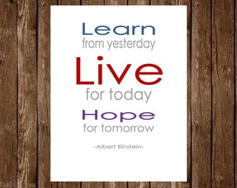 Printable 8x10 Quote - Instant Download: Live for today