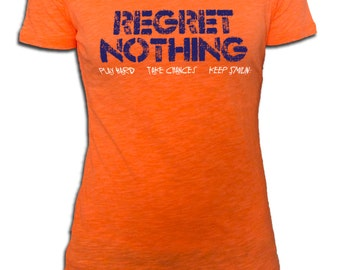 Regret Nothing Women's Slub T-Shirt