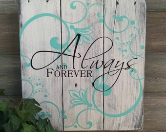 Always and Forever Sign - Rustic Hand Painted Wood Sign - Rustic Wedding Decor - Rustic Wedding Signs - Rustic Sign
