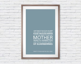 Monty Python The Holy Grail Quote - Movie Poster Print