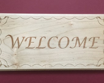 Welcome - Laser Engraved Wood Sign