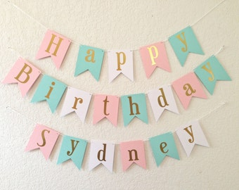 Happy Birthday Banner - Gold Foil Birthday Banner- Pink Aqua and White