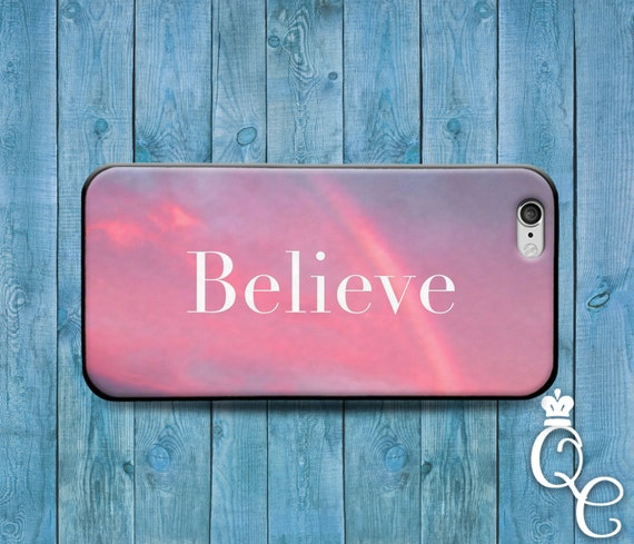 iPhone 4 4s 5 5s 5c SE 6 6s 7 plus iPod Touch 4th 5th 6th Generation Cover Cute Case Believe Quote Pink Gorgeous Cool Girly Pink Clouds