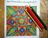 Spiral Mandala Coloring Book Two (PDF version)