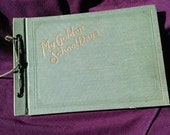 Vintage 1920s Book Memory Autograph Graduation My Golden School Days 2015201