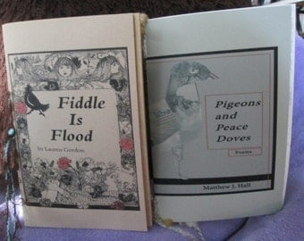 Get TWO 2015 Chapbooks for a lowered price - Fiddle Is Flood by L. Gordon, Pigeons & Peace Doves by M. Hall, Bone of My Bone by N. Rollender