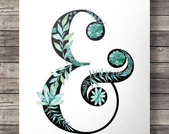Watercolor floral ampersand - blue turquoise aqua flowers and succulents -  Printable wall art  -  Instant download