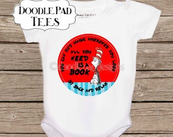 """Dr. Seuss Shirt, """"All you need is a book"""", Dr. Seuss Quote, Reading shirt"""